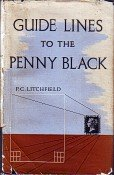 'Guide Lines to the Penny Black' by P.C. Litchfield